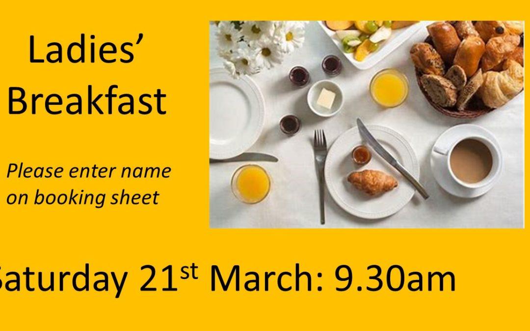 Ladies Breakfast – Saturday 21st March
