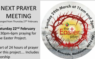 Prayer for the Easter Project – Saturday 22nd Feb, 3.30 – 6.00pm