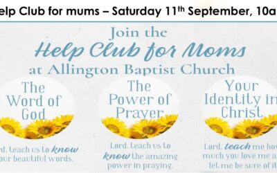 Help Club for Mums – Sat 9th & 23rd October
