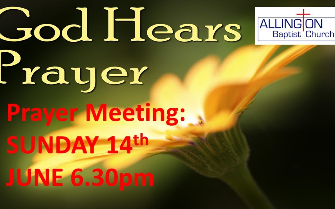 Prayer Service – Sunday 14th June:  6.30pm – 7.45pm