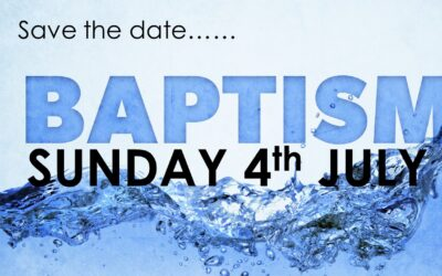 Baptism Service – Sunday 4th July 2021